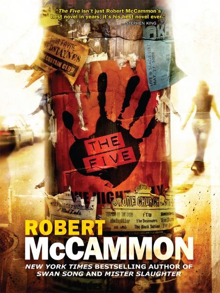 The Five By: Robert McCammon