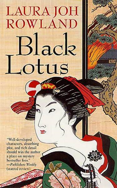 Black Lotus By: Laura Joh Rowland