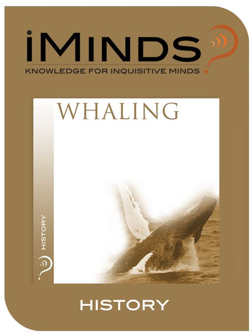 Whaling: History By: iMinds