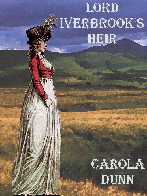 Lord Iverbrook's Heir By: Carola Dunn