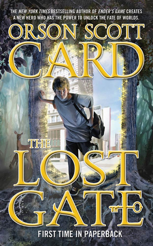 The Lost Gate By: Orson Scott Card