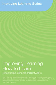 Improving Learning How to Learn Classrooms, Schools and Networks