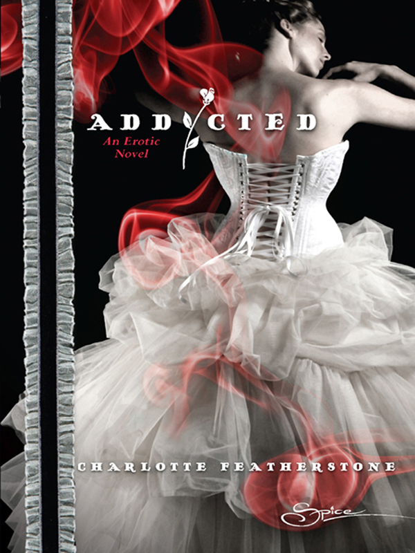 Addicted By: Charlotte Featherstone