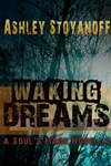 Waking Dreams (the Soul's Mark, #1.5)