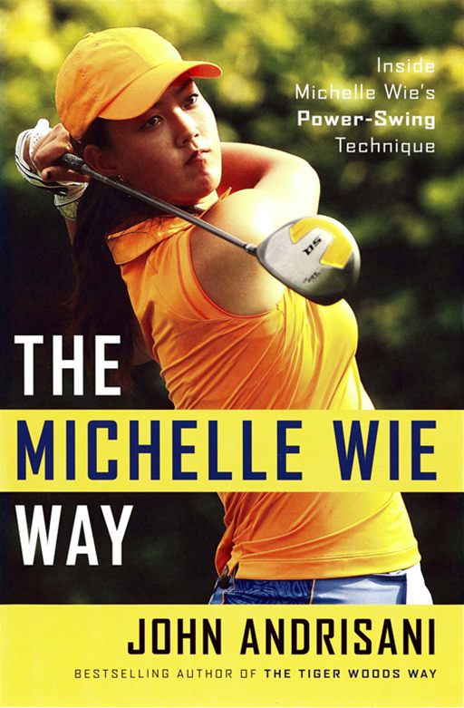 The Michelle Wie Way