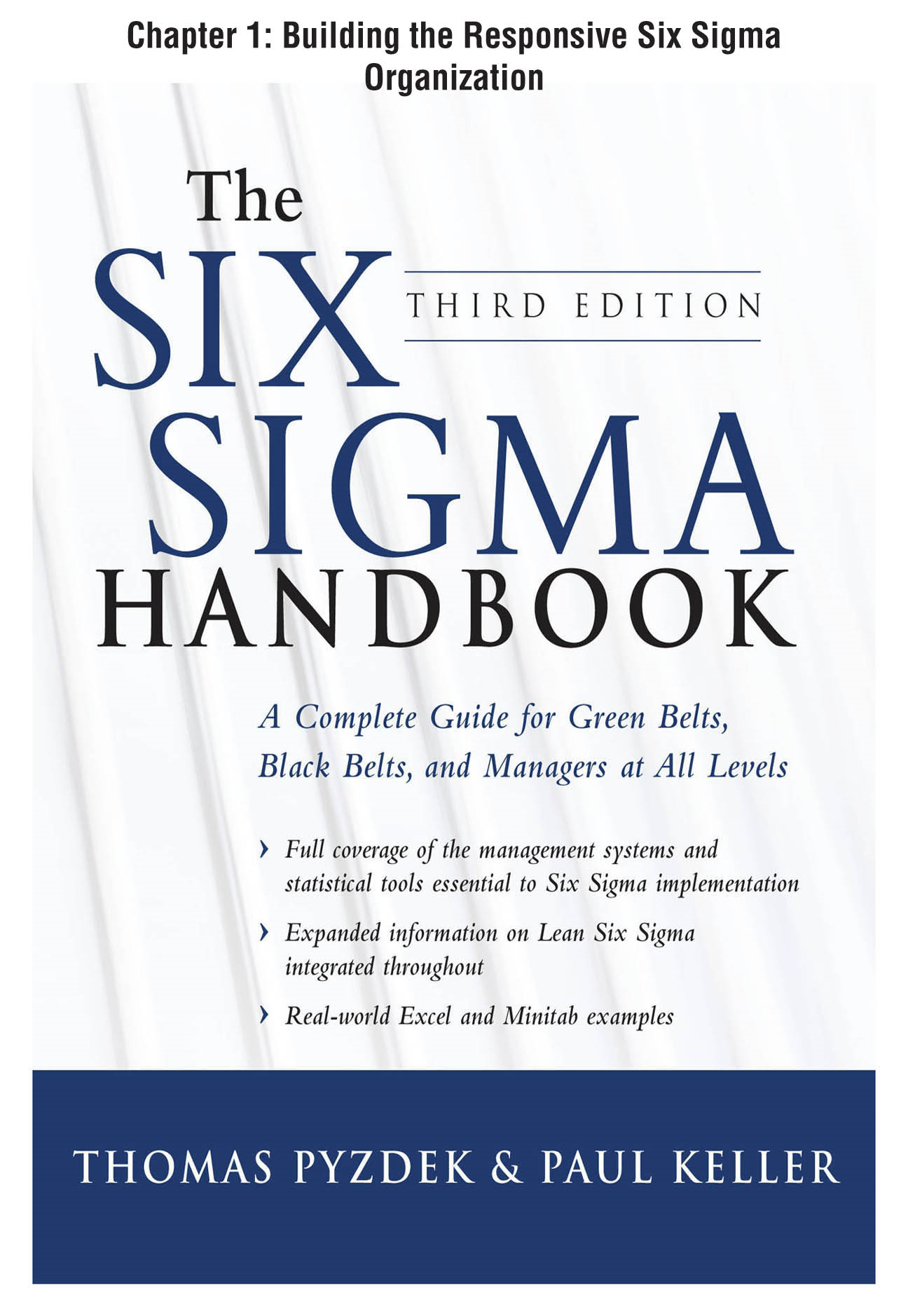 The Six Sigma Handbook, Third Edition, Chapter 1 - Building the Responsive Six Sigma Organization