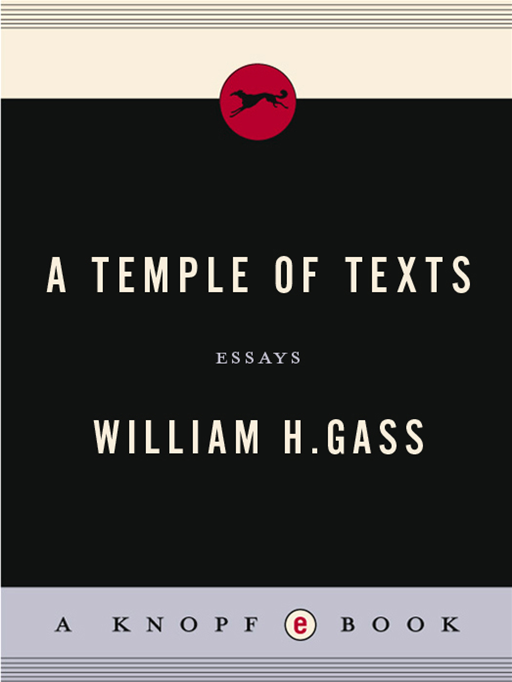 A Temple of Texts By: William H. Gass