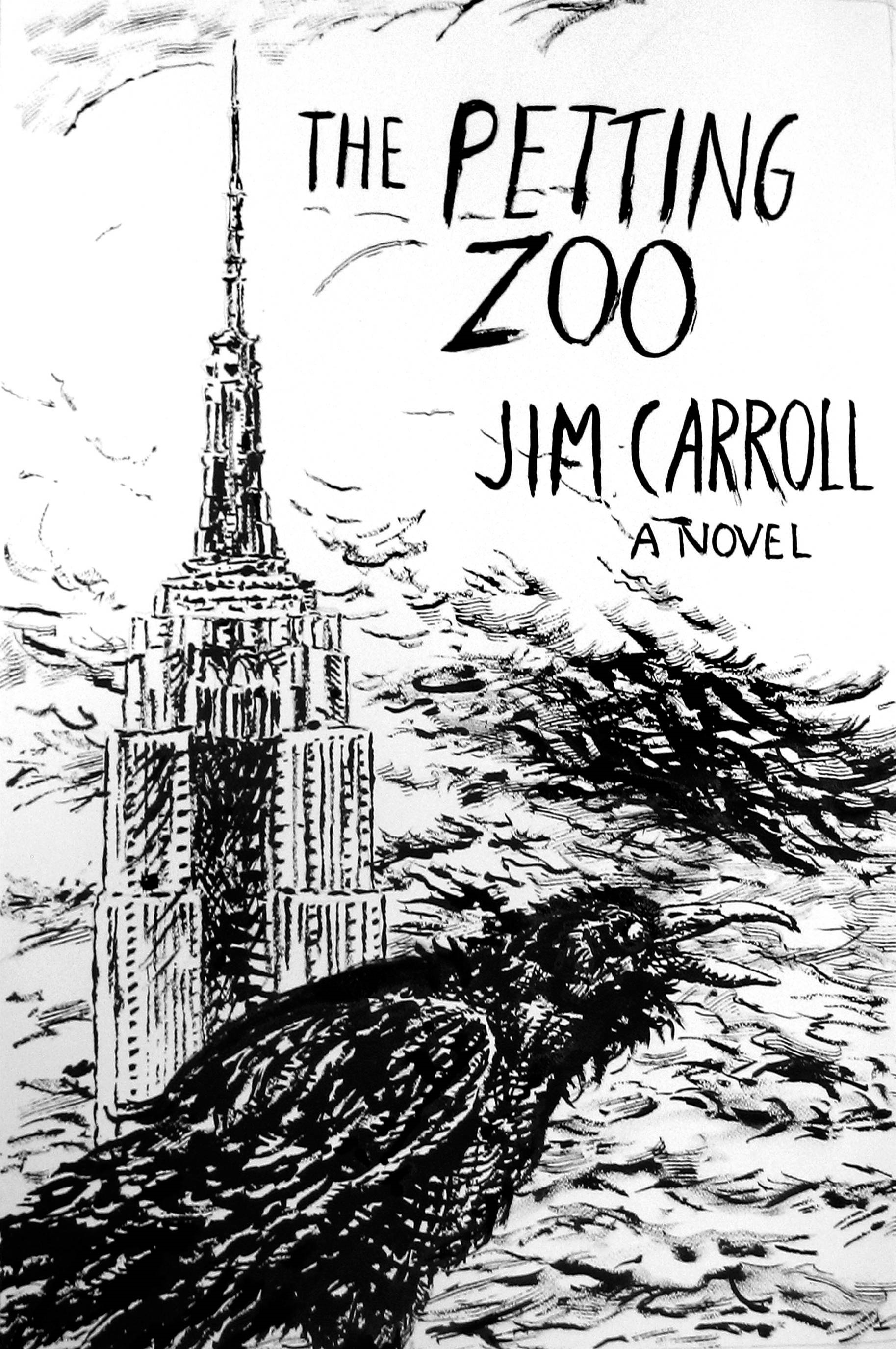 The Petting Zoo: A Novel By: Jim Carroll,Patti Smith