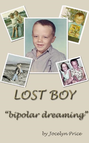 Lost Boy: Bipolar Dreaming