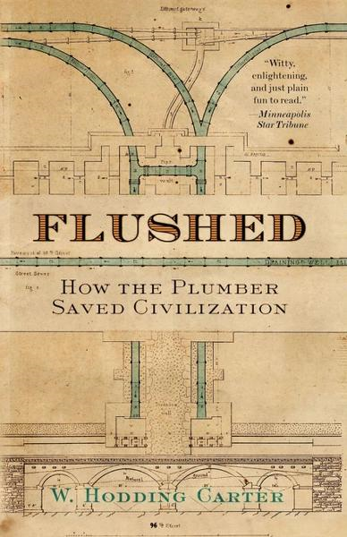 Flushed By: W. Hodding Carter