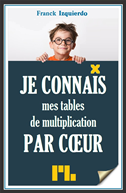 Je Connais Mes Tables De Multiplication Par Coeur