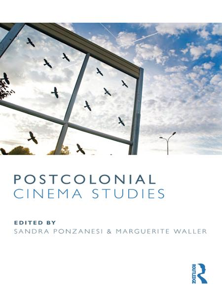 Postcolonial Cinema Studies By: