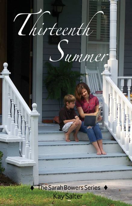 Thirteenth Summer: More fun and adventure on the Carolina Coast By: Kay Salter