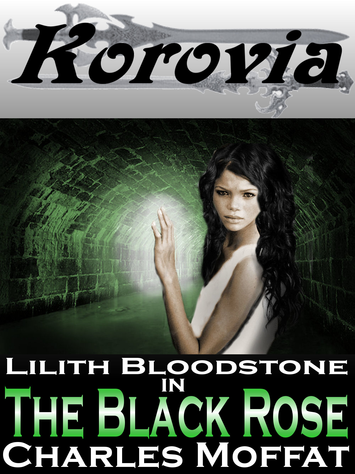 The Black Rose By: Charles Moffat