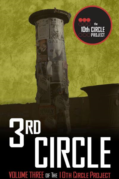 The 3rd Circle By: Eileen Bell, Ryan McFadden, Randy McCharles, Billie Milholland