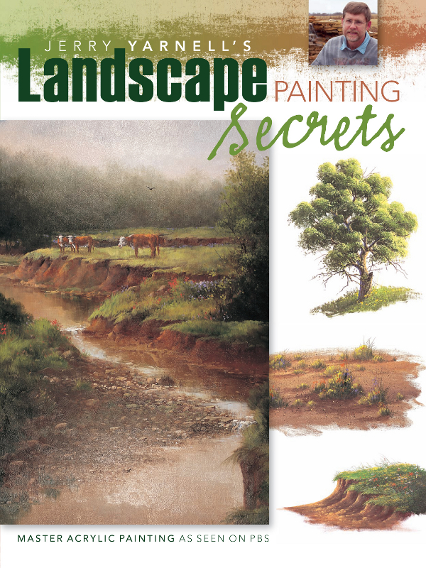 Jerry Yarnell's Landscape Painting Secrets