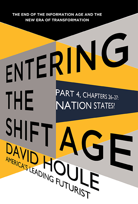 Nation States? (Entering the Shift Age, eBook 12)