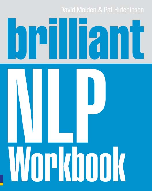 Brilliant NLP Workbook By: David Molden,Pat Hutchinson