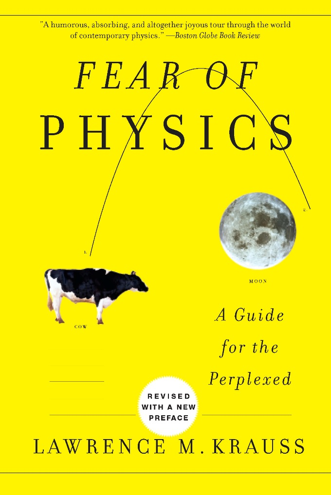 Fear of Physics By: Lawrence M. Krauss