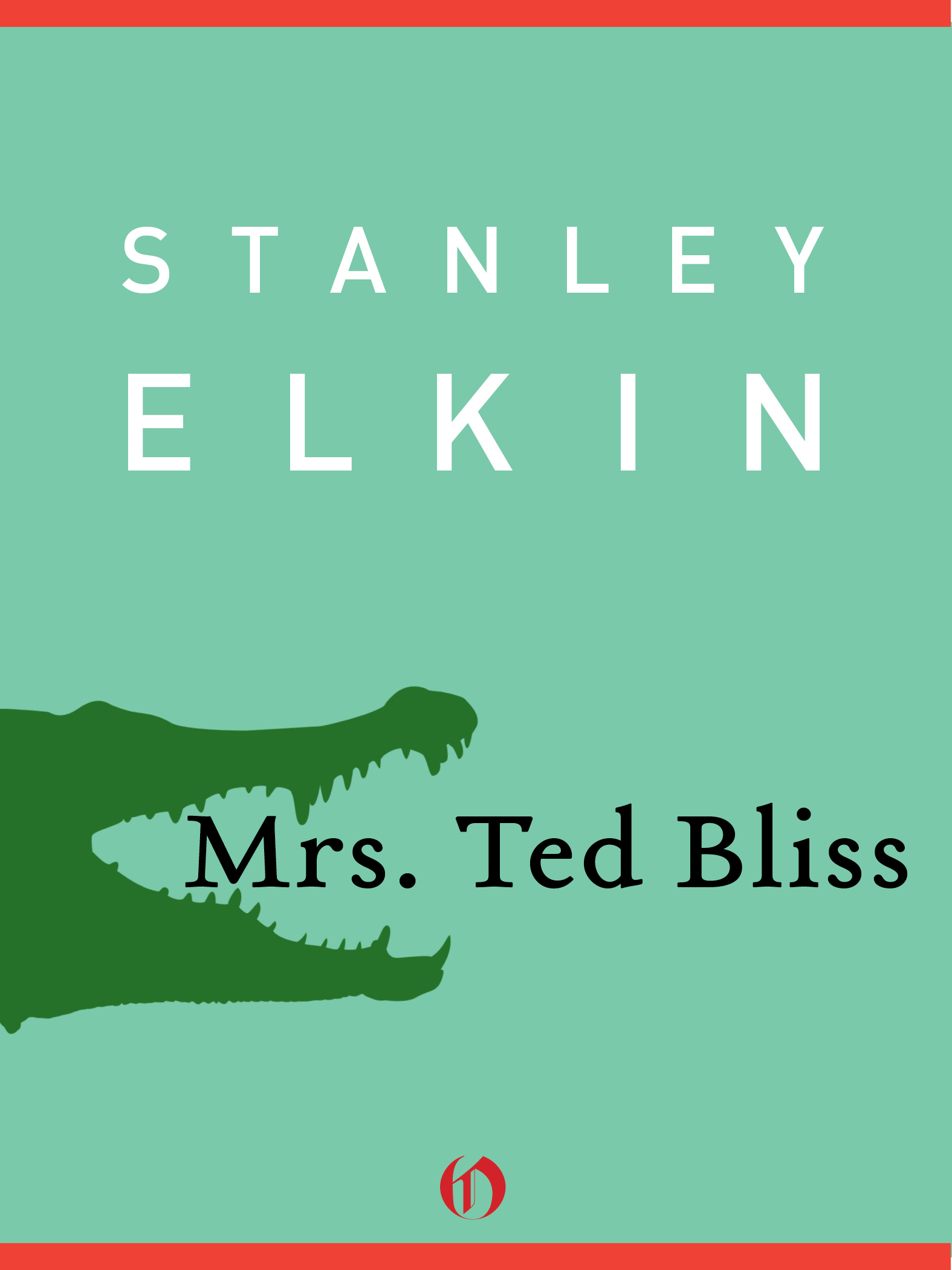 Mrs. Ted Bliss By: Stanley Elkin