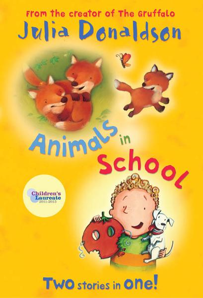 Animals in School By: Garry Parsons,Julia Donaldson,Lucy Richards