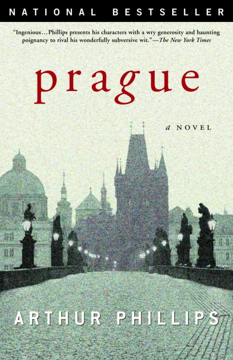 Prague By: Arthur Phillips