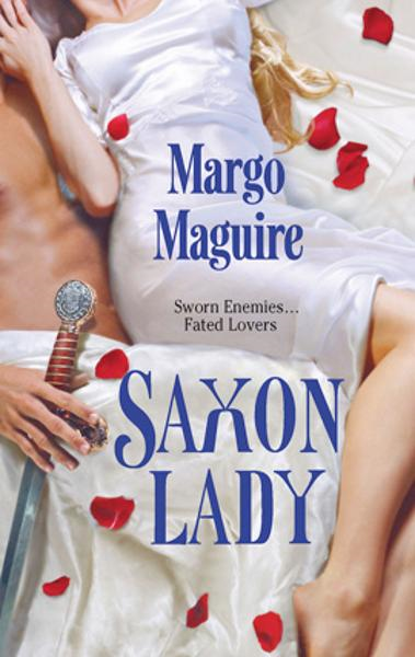 Saxon Lady By: Margo Maguire
