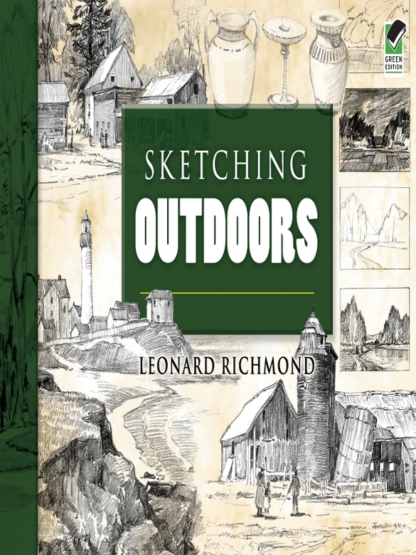 Sketching Outdoors By: Leonard Richmond