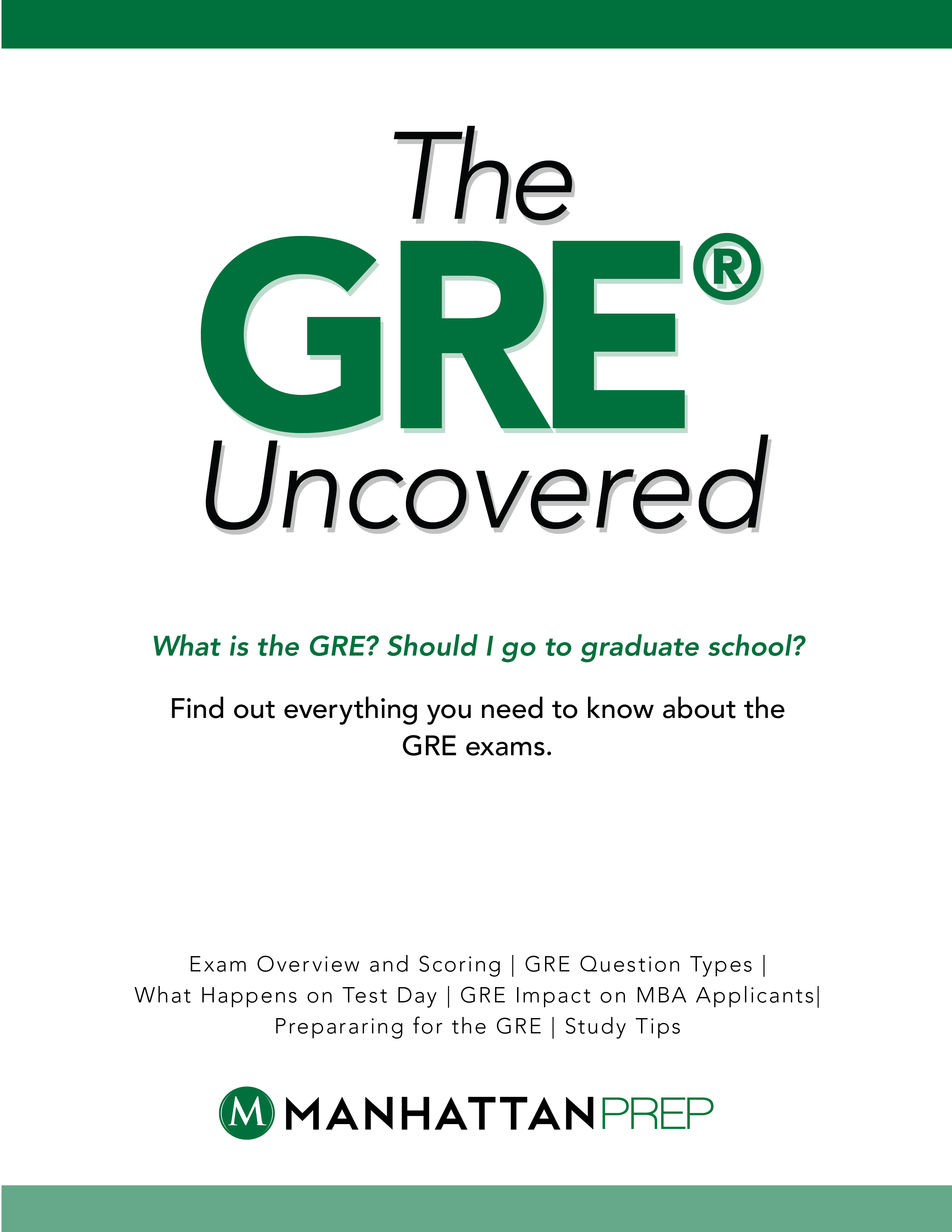 The GRE Uncovered