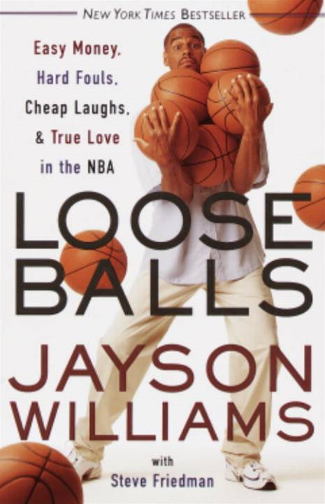 Loose Balls By: Jayson Williams