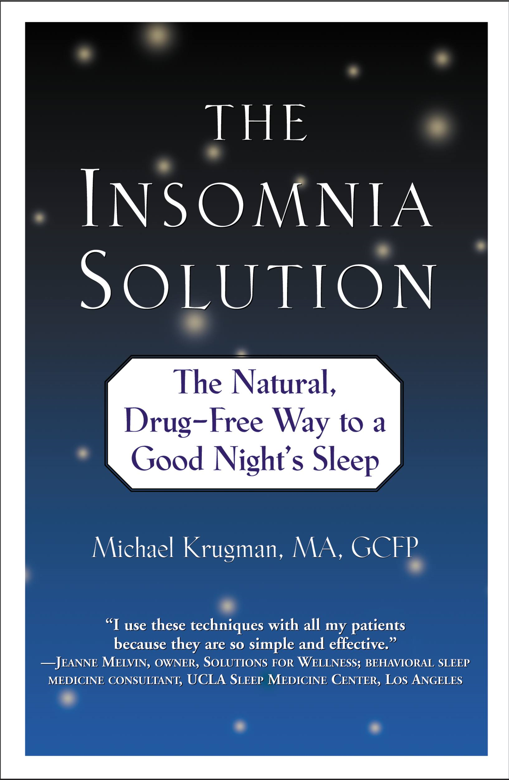 The Insomnia Solution By: Michael Krugman