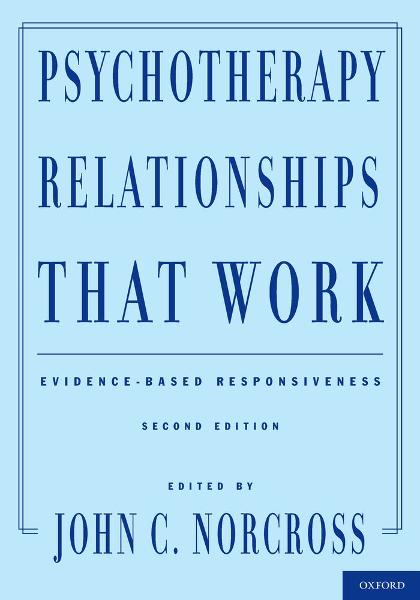 Psychotherapy Relationships That Work : Evidence-Based Responsiveness