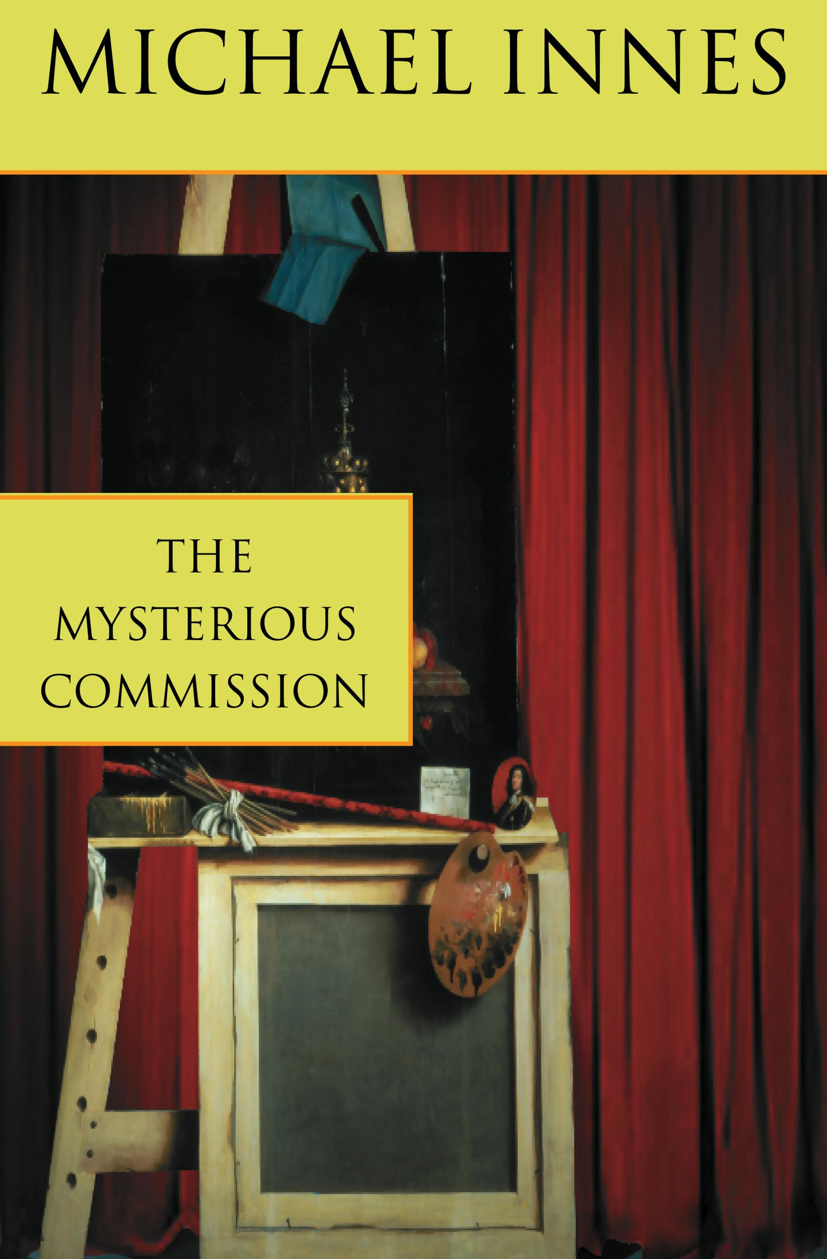 The Mysterious Commission By: Michael Innes