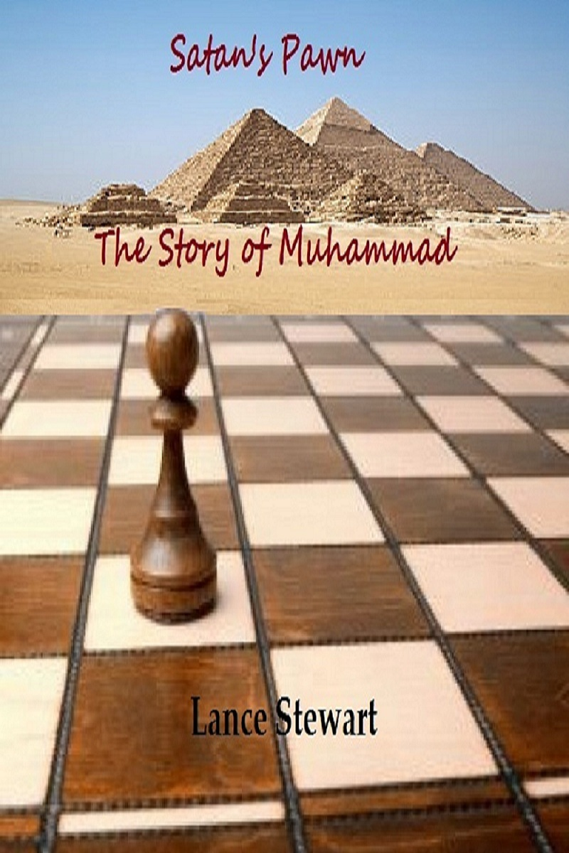 Satan's Pawn: The Story of Muhammad