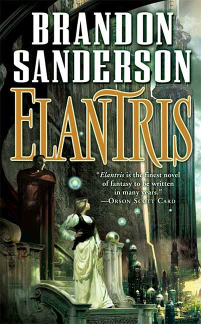 Elantris By: Brandon Sanderson