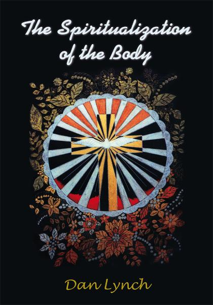 The Spiritualization of the Body