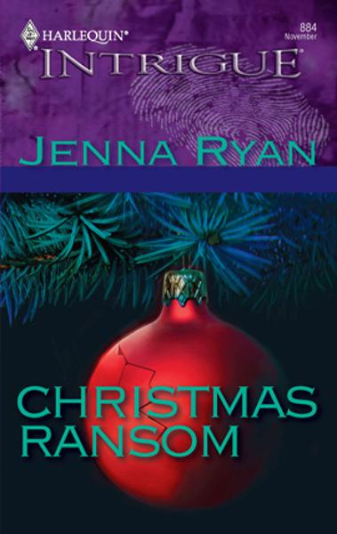 Christmas Ransom By: Jenna Ryan
