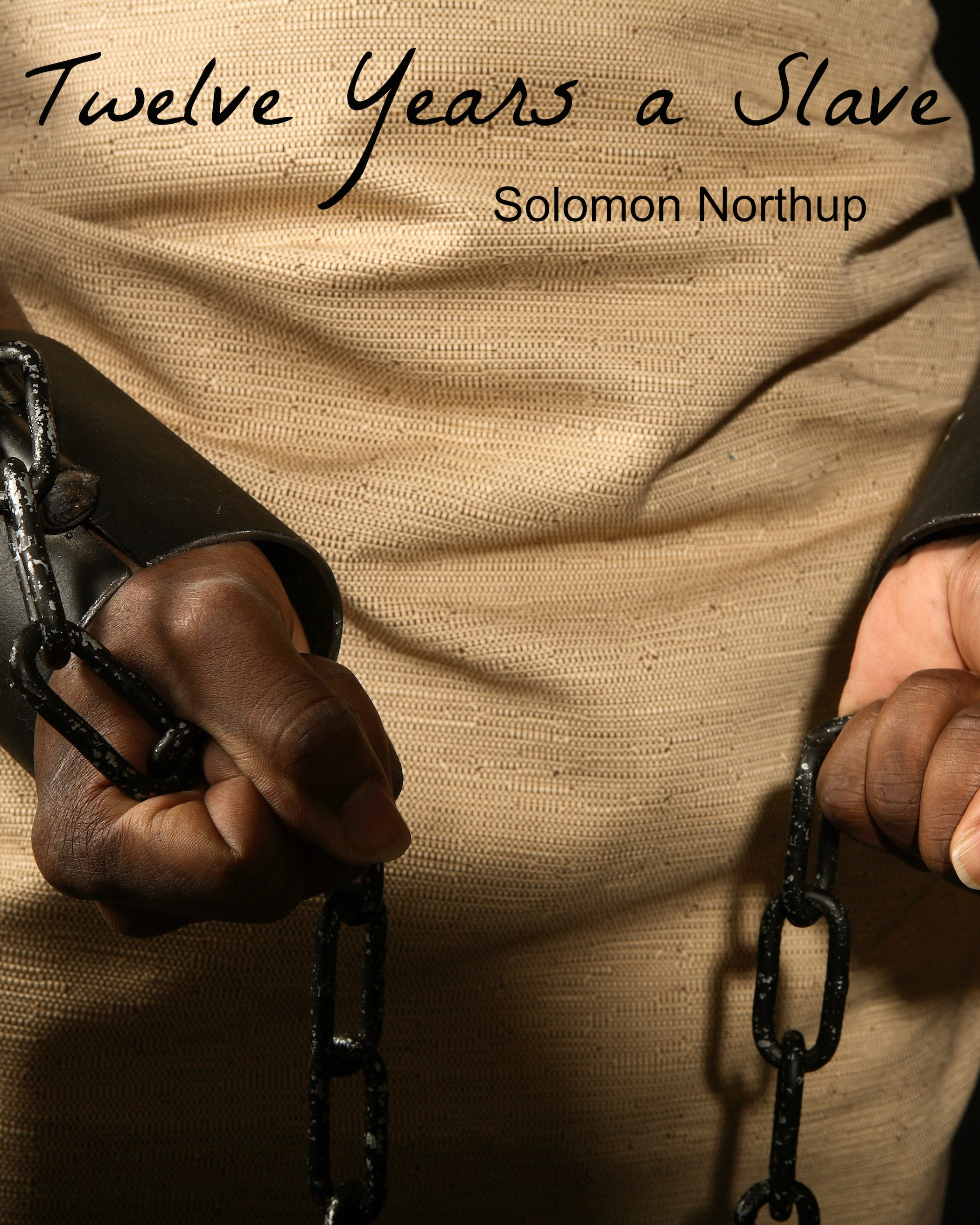 Solomon Northup - Twelve Years A Slave (Full Book and Comprehensive Reading Companion)