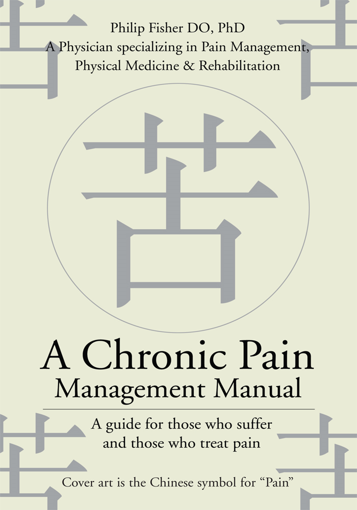 A Chronic Pain Management Manual