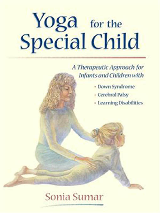 Yoga for the Special Child By: Sumar, Sonia