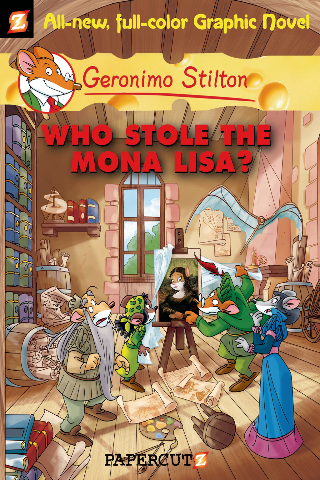 Geronimo Stilton - Geronimo Stilton Graphic Novels #6: Who Stole the Mona Lisa?