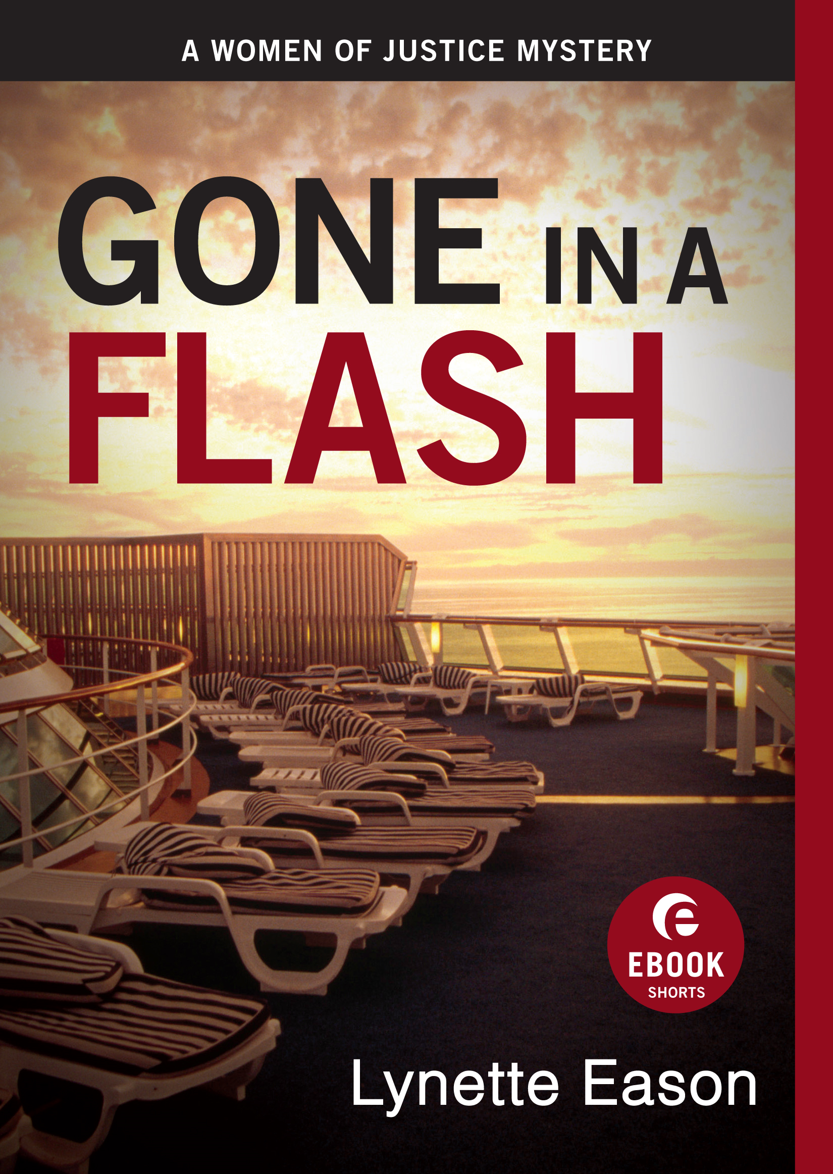 Gone in a Flash (Ebook Shorts) By: Lynette Eason