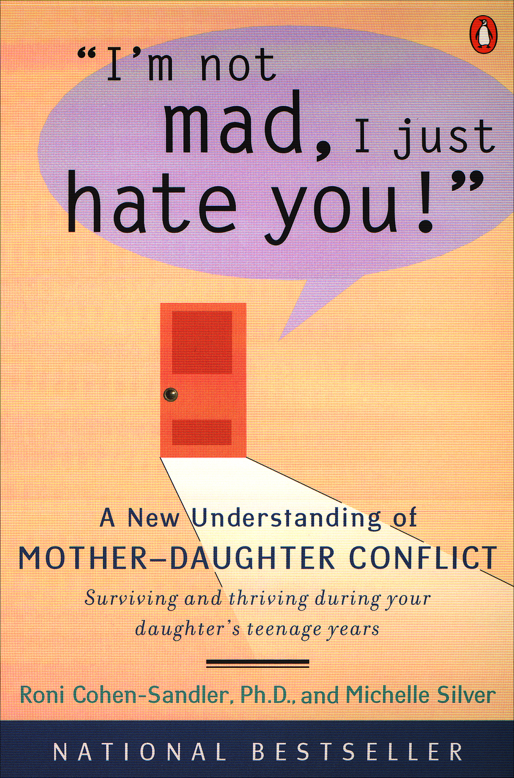 I'm Not Mad, I Just Hate You! By: Michelle Silver,Roni Cohen-Sandler