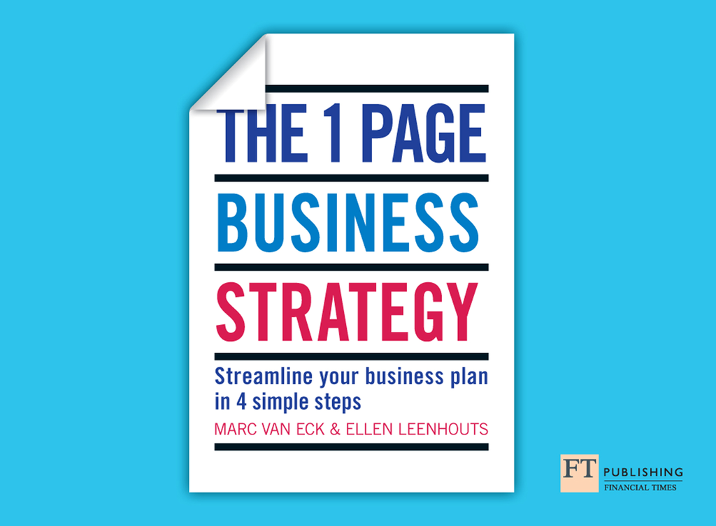 The One Page Business Strategy Streamline Your Business Plan in Four Simple Steps
