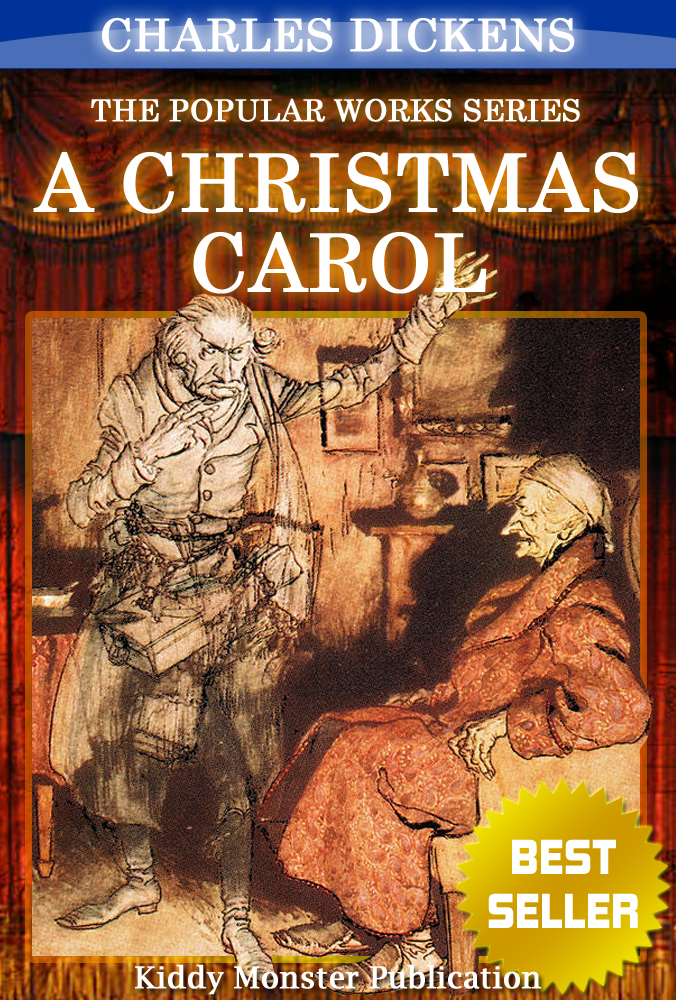 Charles Dickens - A Christmas Carol By Charles Dickens