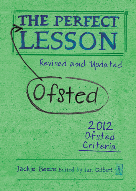 The Perfect Ofsted Lesson - revised and updated By: Jackie Beere