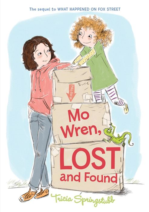 Mo Wren, Lost and Found By: Tricia Springstubb,Heather Ross