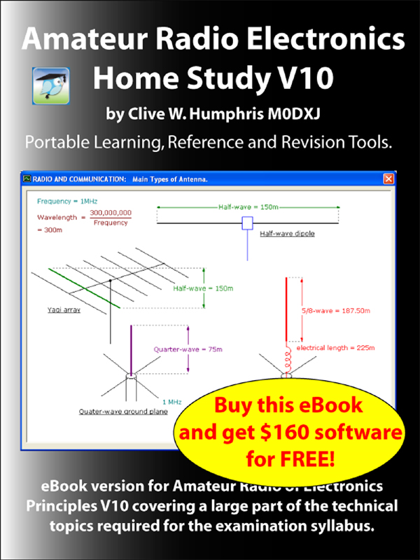 Amateur Radio Electronics V10 Home Study By: Clive W. Humphris