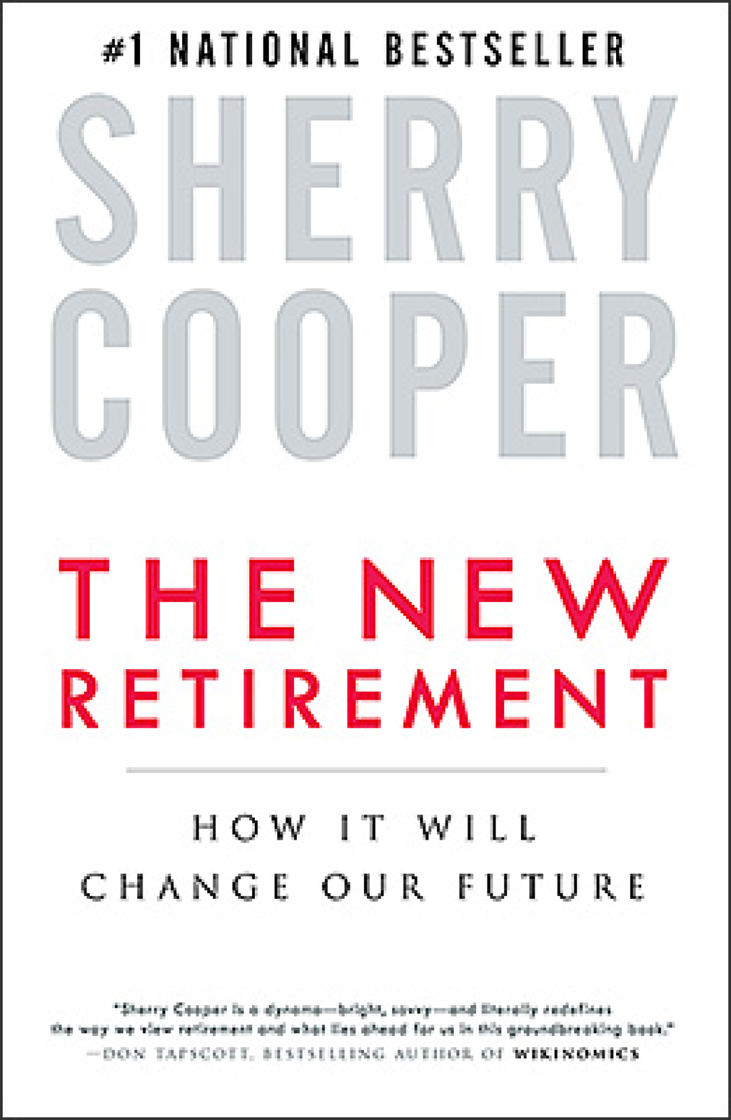 The New Retirement By: Sherry Cooper