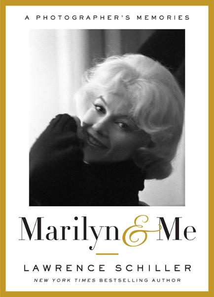 Marilyn & Me By: Lawrence Schiller